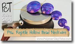 Pt 6 Reptile Pattern Hollow Lentil Bead Neckwire Tutorial - Polymer Clay Tutor