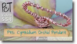 Pt 5 Cymbidium Orchid Pendant Tutorial - Polymer Clay Tutor