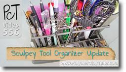 Sculpey Tool Organizer Update