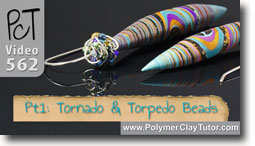 Tornado and Torpedo Beads - Polymer Clay Tutor
