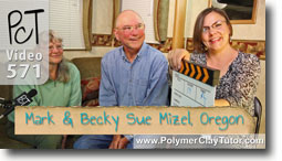 Becky Sue and Mark Mizell - Polymer Clay Tutor