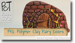 Polymer Clay Fairy Doors - Polymer Clay Tutor