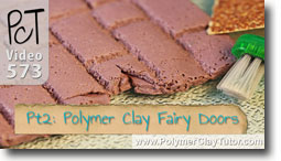 Pt 2 Fairy Doors Tutorial - Polymer Clay Tutor