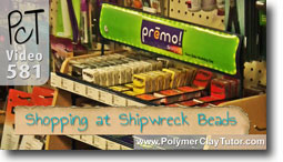 Shopping At Shipwreck Beads - Polymer Clay Tutor