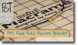 Pt 4 Faux Rainbow Raku Macrame Bracelet Tutorial - Polymer Clay Tutor