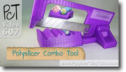Polyslicer Combo Tool - Polymer Clay Tutor