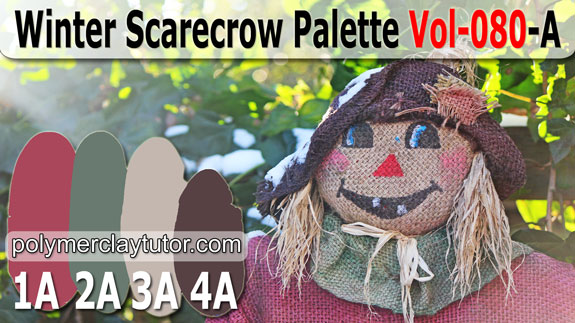 Winter Scarecrow Palette by Polymer Clay Tutor