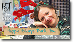 Happy Holidays Thank You - Polymer Clay Tutor