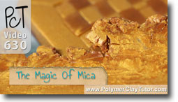 The Magic Of Mica Shift - Polymer Clay Tutor