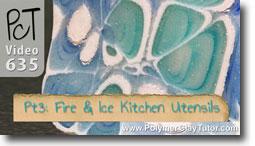 Pt 3 Fire & Ice Kitchen Utensils Tutorial - Polymer Clay Tutor
