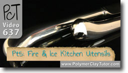 Pt 5 Fire & Ice Kitchen Utensils Tutorial - Polymer Clay Tutor
