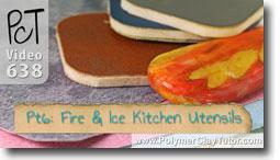 Pt 6 Fire & Ice Kitchen Utensils Tutorial - Polymer Clay Tutor