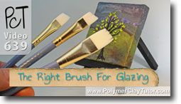 Choosing the right brush for applying glaze finishes to polymer clay - Polymer Clay Tutor