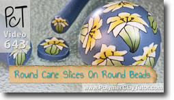 Applying Round Cane Slices To Round Beads - Polymer Clay Tutor