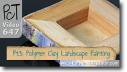 Pt 3 Polymer Clay Landscape Painting Tutorial - Polymer Clay Tutor