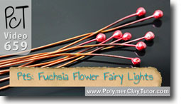 Pt 5 Fuchsia Flower Fairy Lights - Polymer Clay Tutor