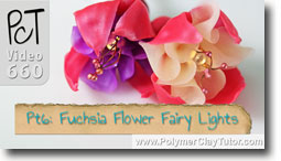 Pt 6 Fuchsia Flower Fairy Lights - Polymer Clay Tutor