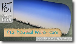 Pt 2 Nautical Anchor Cane - Polymer Clay Tutor
