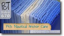 Pt 3 Nautical Anchor Cane - Polymer Clay Tutor