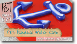 Pt 4 Nautical Anchor Cane - Polymer Clay Tutor