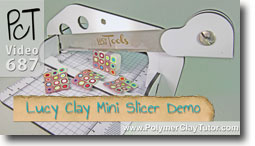 Lucy Clay Mini Slicer - Polymer Clay Tutor