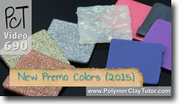 New 2015 Premo Sculpey Colors - Polymer Clay Tutor