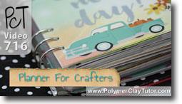 Paper Planner For Crafters - Polymer Clay Tutor