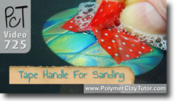 Scotch Tape Handle For Sanding - Polymer Clay Tutor
