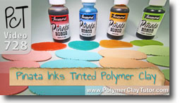 Tinting Polymer Clay With Pinata Inks - Polymer Clay Tutor