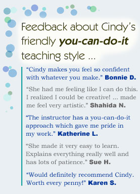 Feedback about Cindy's friendly you-can-do-it teaching style