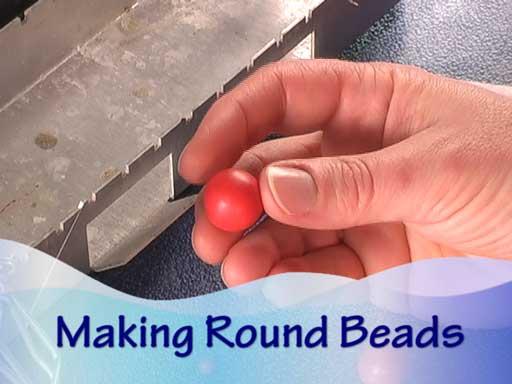 Making Round Beads